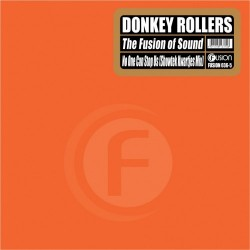 Donkey Rollers ‎– The Fusion Of Sound / No One Can Stop Us (Showtek Kwartjes Mix)