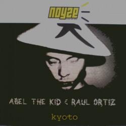 Abel The Kid & Raul Ortiz – Kyoto