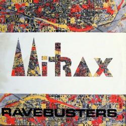 Ravebusters – Mitrax
