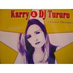 Karry & DJ Tururu - Love Dreams I