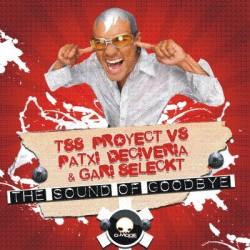 (Proxima semana)DJ GARI SELECKT & PATXI DECIVERIA VS TSS PROJECT