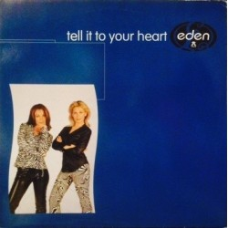 Eden – Tell Me To Your Heart