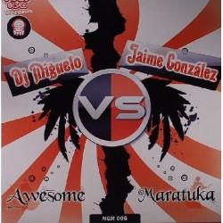 DJ Miguelo vs. Jaime González – Awesome / Maratuka