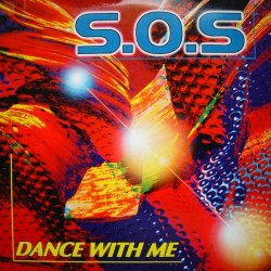 SOS - Dance With Me