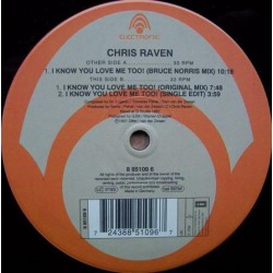 Chris Raven - I Know You Love Me Too (ELECTRONIC RECORDS)
