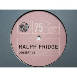 Ralph Fridge - Mystery (Remixes + Original)