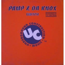 Pamp & Da Knox - Switch(TEMAZO CHOCOLATE,CENTRAL & COLISEUM¡¡)