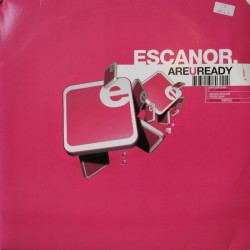 Escanor - Are U Ready( MANO,TEMAZO SOUND FACTORY BY ALFREDO PAREJA¡¡)