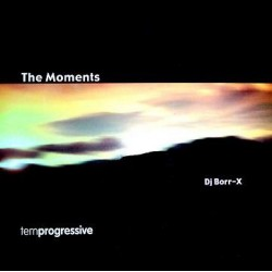 DJ Borr-X ‎– The Moments