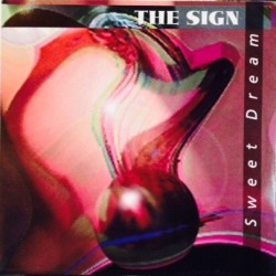 The Sign‎ – Sweet Dream