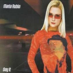 Maria Rubia - Say It