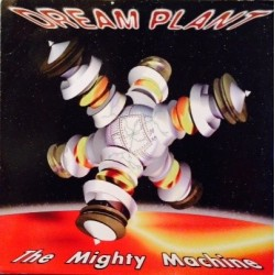 Dream Plant – The Mighty Machine