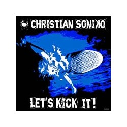 Christian Soniko - Let's Kick it