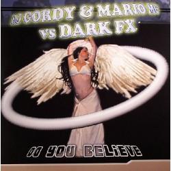 DJ Gordy & Mario MG vs Dark FX – Do You Believe