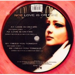 Noe - Love Is On Fire (INCLUYE I NEED YOU TONIGHT¡)