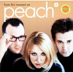 Peach ‎– From This Moment On