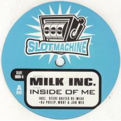Milk Inc - Inside Of Me (SLOTMACHINE)