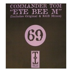 Commander Tom ‎– Eye Bee M (Disc One)