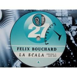 Felix Bouchard – La Scala