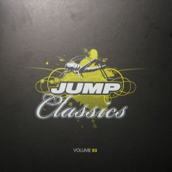 Jump Classics Volume 03 (TEMAZOS CHOCOLATEROS¡¡ INCLUYE KICKSIDE & DA BOY TOMMY¡¡))
