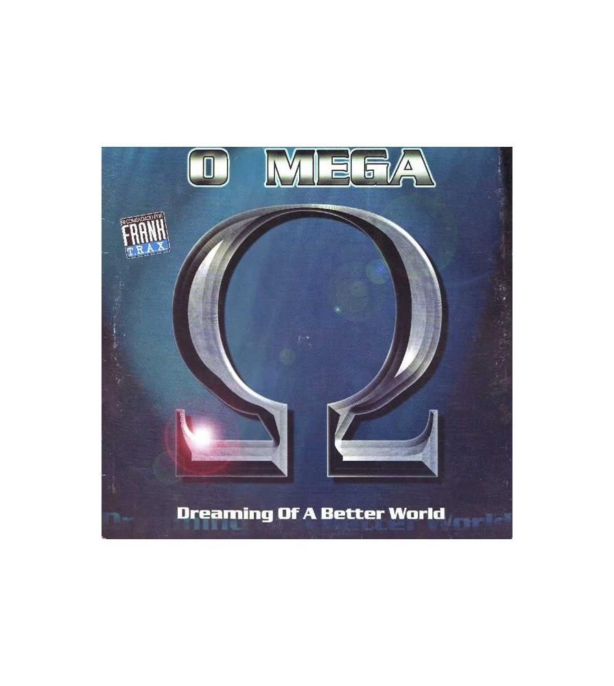 O Mega - Dreaming Of A Better World(TEMAZO JOSE CONCA 98¡¡)