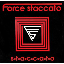 Force Staccato ‎– Staccato