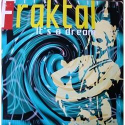 Fraktal 1 – It's A Dream