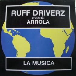 Ruff Driverz Presents Arrola – La Musica (INSOLENT)