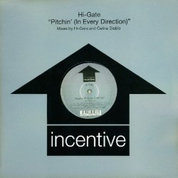 Hi-Gate - Pitchin' (In Every Direction)