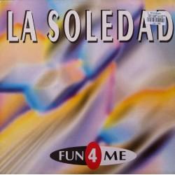 Fun 4 Me – La Soledad
