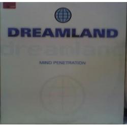 Dreamland - Mind Penetration(SELLO COLISEUM,REMIX + ORIGINAL¡)