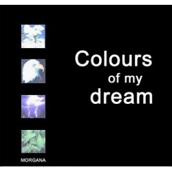 Morgana - Colours Of My Dream (MAX MUSIC)