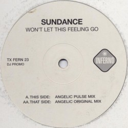 Sundance ‎– Won't Let This Feeling Go