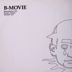 B-Movie – Remembrance Day / Nowhere girl