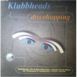 Klubbheads ‎– Discohopping