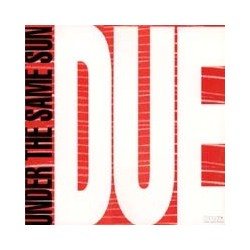 Due - Under The Same Sun (DWA)