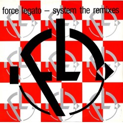 Force Legato ‎– System (The Remixes)
