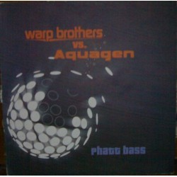 Warp Brothers vs. Aquagen - Phatt Bass (INSOLENT)