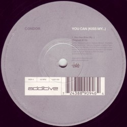 Condor – You Can (Kiss My...)