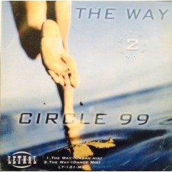 Circle 99 - The Way / Robin - Flames Of Love