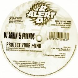 DJ Sakin & Friends – Protect Your Mind (Remixes)