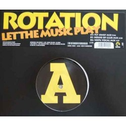 Rotation – Let The Music Play