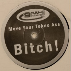 Tony B ‎– Move Your Tekno Ass Bitch