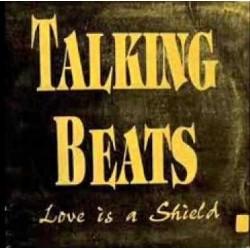 Talking Beats – Love Is A Shield