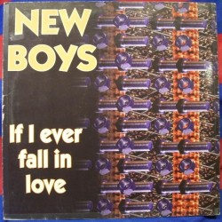 New Boys – If I Ever Fall In Love