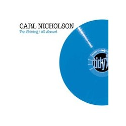 Carl Nicholson ‎– The Shining / All Aboard