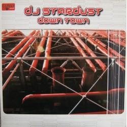 DJ Stardust – Down Town (COLISEUM RECORDS)