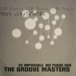 The Groove Masters – Es Imposible, No Puede Ser