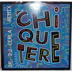 Chiquetere Band – Chiquetere (Dr. DJ Cerla Remixes)
