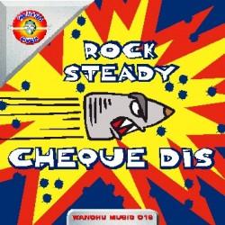 Rock Steady - Cheque Dis(POKY RECOMENDADO DJ MARTA¡)